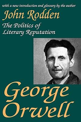 George Orwell By Rodden, John
