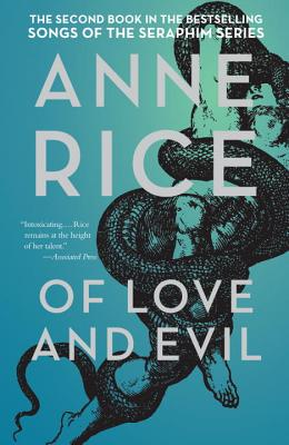 Of Love and Evil By Rice, Anne